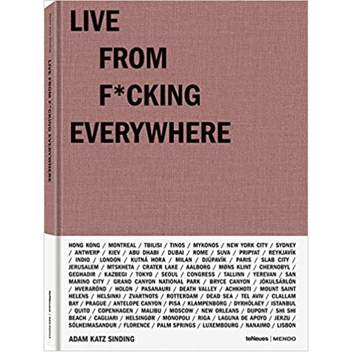 Live from f*ucking everywhere