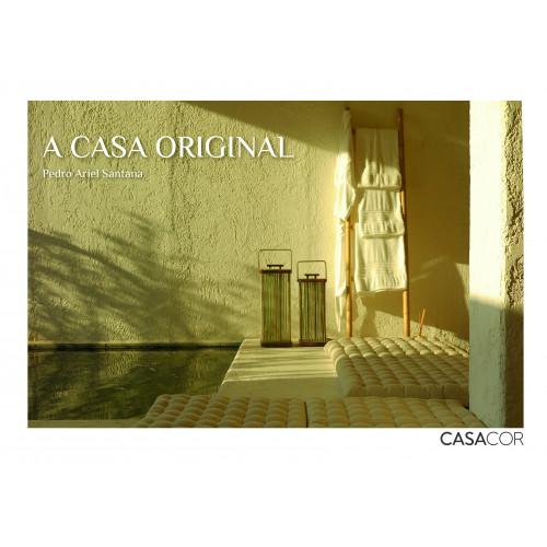 A CASA ORIGINAL