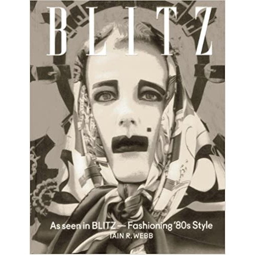 As Seen in Blitz: Fashioning '80s Style