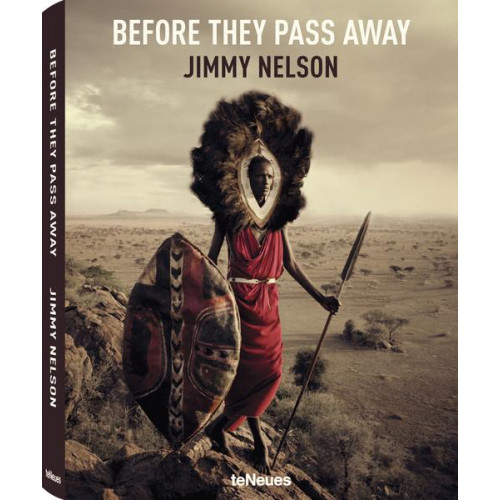 Before They Pass Away: Jimmy Nelson