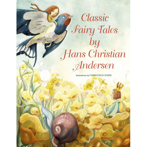 Classic Fairy Tales by Hans Christian Andersen (Inglês)