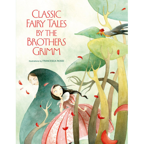 Classic Fairy Tales by The Brothers Grimm (Inglês)