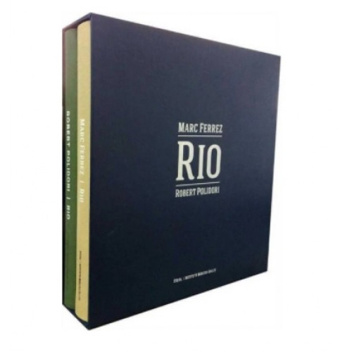 Marc Ferrez, Robert Polidori: Rio
