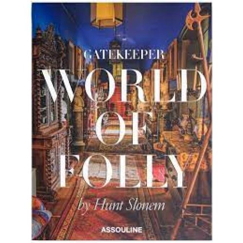 Gatekeeper: World Of Folly - Assouline